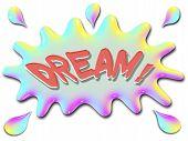 Inspirational Illustration Series Dream With Splash
