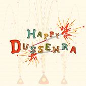 Illustration of Dussehra text with many colour on a faded background with imprints of crackers.