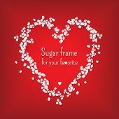 Valentine heart frame with sweet sugar. vector.