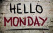 Hello Monday Concept