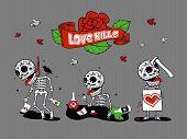 Funny Skeletons_love Kills