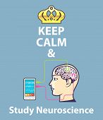 Keep Calm And Study Neuroscience Illustration Clip-art Image poster