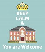 Keep Calm And You Are Welcome Artwork Vector Eps poster