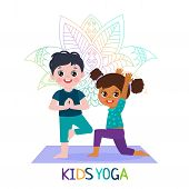 Yoga Time! Kids Yoga Design Concept. Girl And Boy In Yoga Position Vector Illustration. Happy Cartoo poster