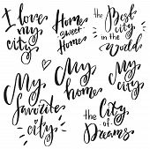 Hand Lettering Phrases Set: I Love My City, Home Sweet Home, The Best City In The World, My Favorite poster