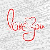 Valentines Day greeting card with text Love You on abstract background. EPS 10.