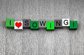 I Love Sowing, Fun Sign Series For Gardening And Planting.