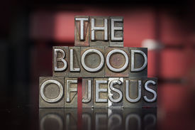 picture of atonement  - The words The Blood of Jesus written in vintage letterpress type - JPG