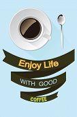Enjoy life with good coffee postcard.