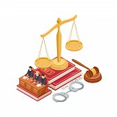 Isometric Law And Justice Vector Concept. 3d Scale Of Justice, Mallet, Law Book And Judge Isolated O poster