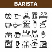 Collection Barista Equipment Sign Icons Set Vector Thin Line. Coffee And Latte Cup, Beverage Machine poster