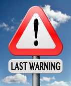 last warning ultimate opportunity now or never latest and final chance