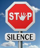 stop silence break silent and speak out reveal the truth Express your thoughts. Tell a secret