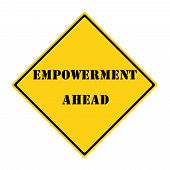 Empowerment Ahead Sign