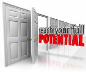 Reach Your Full Potential 3d words coming out an open door leading to growth and opportunity in your