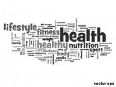 Vector eps concept or conceptual abstract health word cloud or word cloud on white background