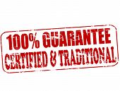 One Hundred Percent Guarantee
