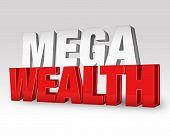 Mega Wealth