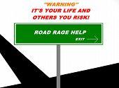 Road Rage Exit Warning Sign