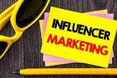 Conceptual Hand Text Showing Influancer Marketing. Business Photo Showcasing Social Media Online Inf poster