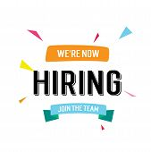 We Are Now Hiring, Join The Team Lettering With Blue Ribbon And Colorful Triangles. Inscription Can  poster