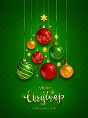Christmas Balls And Shiny Stars On Green Background. Illustration With Golden Lettering Merry Christ poster