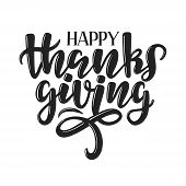 Happy Thanksgiving Typography Poster. Hand Sketched Celebration Lettering Poster. Thanksgiving Vinta poster