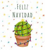 Merry Christmas Banner. Happy Cactus In A Christmas Garland. Cute Feliz Navidad Greeting Card, Print poster