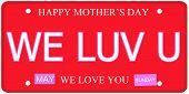 We Luv U Mother's Day Plate