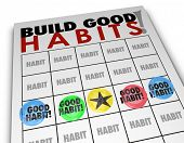 stock photo of  habits  - Build Good Habits words on a bingo card to illustrate positive routines - JPG