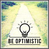 Inspirational Typographic Quote - Be optimistic