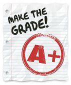 Make the Grade words on lined paper to tell you to prove yourself, your skills knowledge and abilities