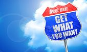 get what you want, 3D rendering, blue street sign poster
