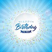 Happy Birthday Vector Design With Typography And Falling Confetti On Shiny Blue Background. Illustra poster