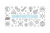 Innovations Vector Horizontal Illustration Or Banner Made Of Innovation Technology Outline Icons poster