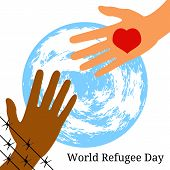 World Refugee Day. Concept Of Social Event. 20 June. The Hand Behind The Barbed Wire Stretches To Th poster
