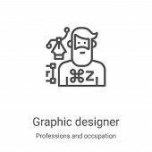 Graphic Designer Icon Vector From Professions And Occupation Collection. Thin Line Graphic Designer  poster