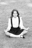 Tune In For Productive Day. Yoga Training. Kid Adorable Schoolgirl Meditate. Meditation Practice. Go poster