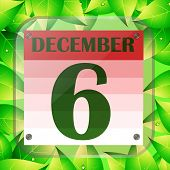 December 6 Icon. Calendar Date For Planning Important Day With Green Leaves. Sixth Of December. Bann poster
