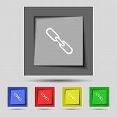 Link sign icon. Hyperlink chain symbol. Set colourful buttons. Vector