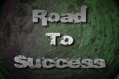 Road To Success Concept