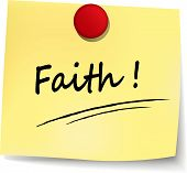 picture of faithfulness  - illustration of faith yellow note on white background - JPG