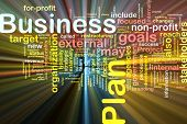 Word cloud concept illustration of business plan glowing light effect