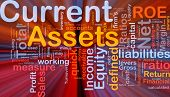 Background concept wordcloud illustration of finance current assets glowing light