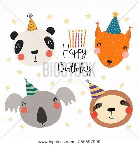 Hand Drawn Birthday Card With Cute Funny Panda Squirrel Koala Sloth In Party Hats Stars Quote Isolated Objects Scandinavian Style Flat Design