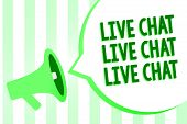 Conceptual Hand Writing Showing Live Chat Live Chat Live Chat. Business Photo Text Talking With Peop poster