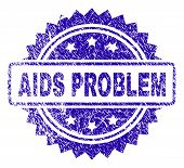 Aids Problem Stamp Imprint With Dirty Style. Blue Vector Rubber Seal Print Of Aids Problem Text With poster