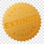Extinct Gold Stamp Award. Vector Golden Award Of Extinct Text. Text Labels Are Placed Between Parall poster