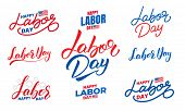 Labor Day. Set Of Lettering Labels For Usa Labor Day. poster