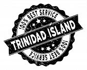 Trinidad Island Stamp With Best Quality Words. Vector Black Seal Watermark Imitation With Grunge Eff poster